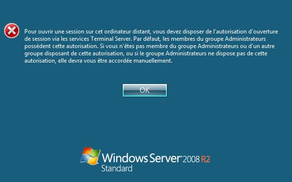 RDP - Pour ouvrir une session sur cet ordinateur distant vous devez disposer de l'autorisation d'ouverture de session